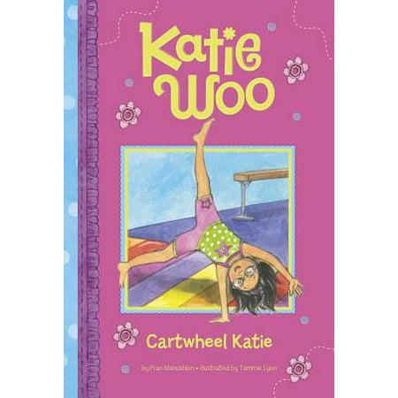 Cartwheel Katie](Katie Woo Books)