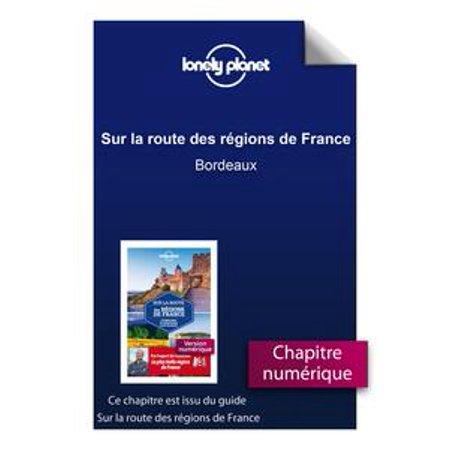 Sur la route des régions de France - Bordeaux - (La Bordeaux Blend)