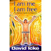 I Am Me, I Am Free : The Robots' Guide to Freedom