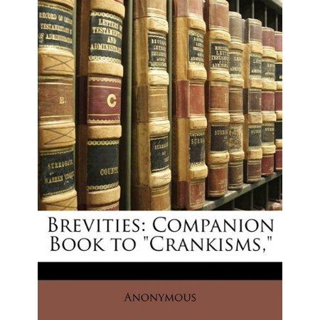 "Brevities: Companion Book to ""Crankisms,"" - image 1 of 1"