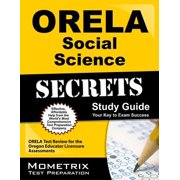 Orela Social Science Secrets Study Guide : Orela Test Review for the Oregon Educator Licensure Assessments