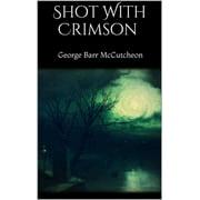 Shot With Crimson - eBook