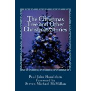 The Christmas Tree and Other Christmas Stories (Paperback)