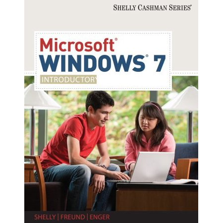 Microsoft Windows 7 Introductory (Available Titles Skills Assessment Manager (SAM) - Office