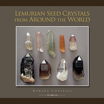 Around Crystal - Lemurian Seed Crystals from Around the World