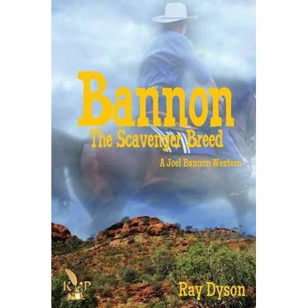 Bannon  The Scavenger Breed