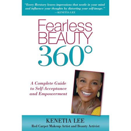 Fearless Beauty 360  A Complete Guide To Self Acceptance And Empowerment
