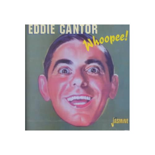 Personnel includes: Eddie Cantor, Ethel Merman (vocals).<BR>Recorded between 1930 and 1947.
