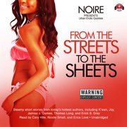 From the Streets to the Sheets - Audiobook