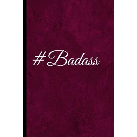 #Badass : A Best Sarcasm Funny Slang Quotes Satire Joke Dark Red College Ruled Lined Motivational, Inspirational Card Cute Diary Notebook Journal Gift for Office Employees Friends Boss, Staff Management for Birthdays, Job, or (Best Red Commander Cards)