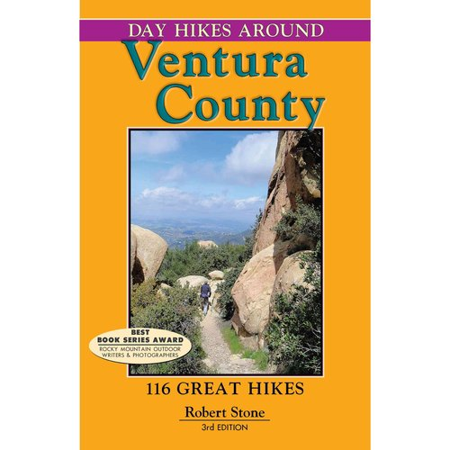 Day Hikes Around Ventura County: 116 Great Hikes