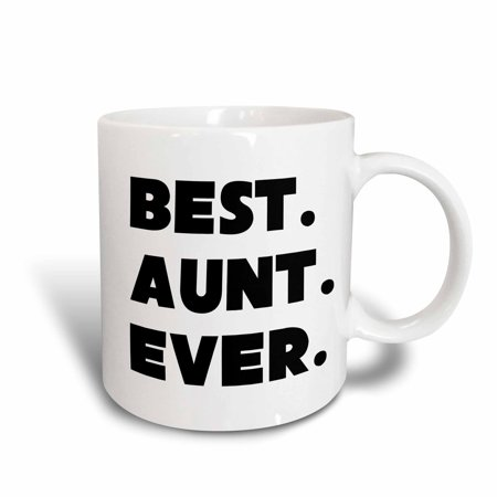 3dRose Best Aunt Ever, Ceramic Mug, 11-ounce