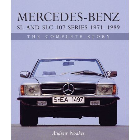 Mercedes-Benz SL and Slc 107 Series (Hardcover)