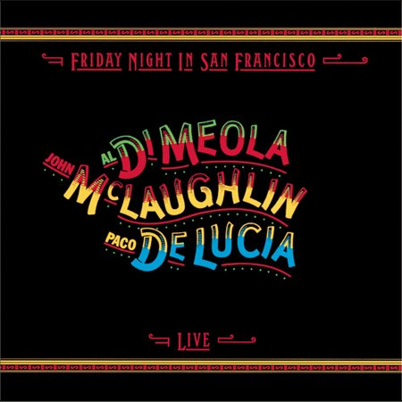 Friday Night In San Francisco - Live (remastered) (Remaster)