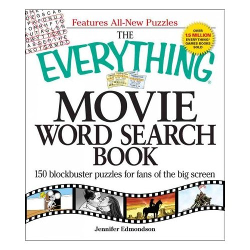 The Everything Movie Word Search Book: 150 Blockbuster Puzzles for Fans of the Big Screen