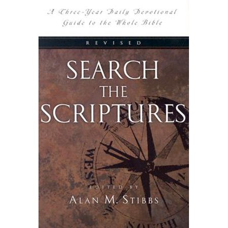 Search the Scriptures : A Three-Year Daily Devotional Guide to the Whole
