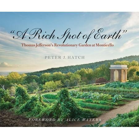 """A Rich Spot of Earth"" : Thomas Jefferson"
