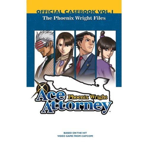 Phoenix Wright Ace Attorney Official Casebook 1: The Phoenix Wright Files