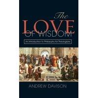 The Love of Wisdom (Hardcover)