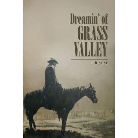 Dreamin' of Grass Valley - eBook