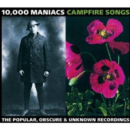 Full Title  Campfire Songs  The Popular  Obscure   Unknown Recordings Includes Five Previously Unreleased Tracks 10 000 Maniacs  Natalie Merchant  Vocals  Piano   Robert Buck  Guitar  Banjo  Mandolin  Synthesizer   John Lombardo  Guitar  Bass  Background Vocals   Steven Gustafson  Guitar  Bass   Dennis Drew  Accordion  Piano  Organ   Jerome Augustyniak  Drums  Percussion  Additional Personnel  Michael Stipe  David Byrne  Vocals   Don Grolnick  Piano   Paulinho Dacosta  Percussion  Producers Include  10 000 Maniacs  Bill Waldman  Albert Garzon  Joe Boyd  Peter Asher Compilation Producers  10 000 Maniacs  Natalie Merchant Recorded Between 1982   1993  Includes Liner Notes By Anthony Decurtis