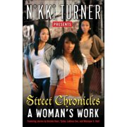 A Woman's Work: Street Chronicles : Stories