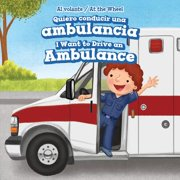 Quiero Conducir Una Ambulancia / I Want to Drive an Ambulance