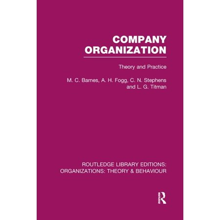 Routledge Library Editions: Organizations: Company Organization (Rle: Organizations): Theory and Practice (Paperback)