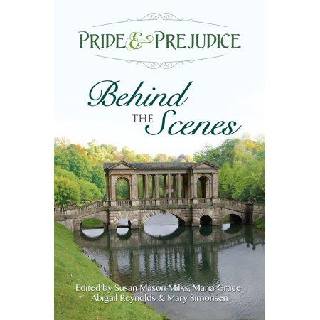 Pride & Prejudice: Behind the Scenes - eBook (Halloween 1 Behind The Scenes)