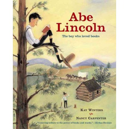 Abe Lincoln: The Boy Who Loved Books by