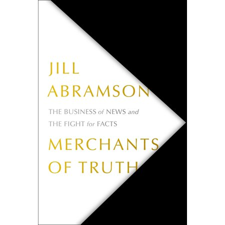 Merchants of Truth : The Business of News and the Fight for Facts - Hemmings Motor News
