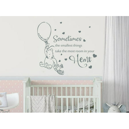 Winnie the Pooh Wall Decal Sometimes The Smallest Things Take The Most Room In Your Heart Nursery Sticker