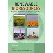 Renewable Bioresources : Scope and Modification for Non-Food Applications