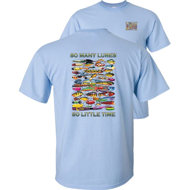 So Many Lures So Little Time Fishing T-Shirt