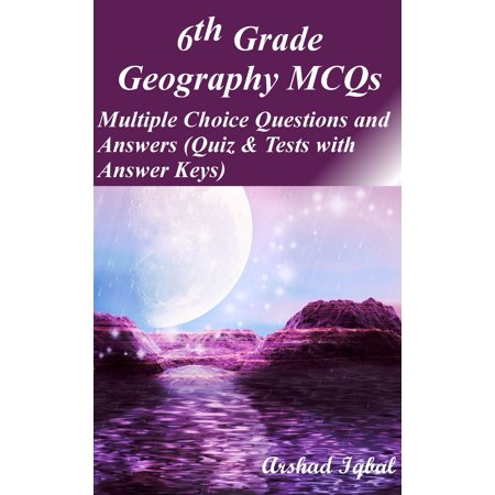 6th Grade Geography MCQs: Multiple Choice Questions and Answers (Quiz & Tests with Answer Keys) -