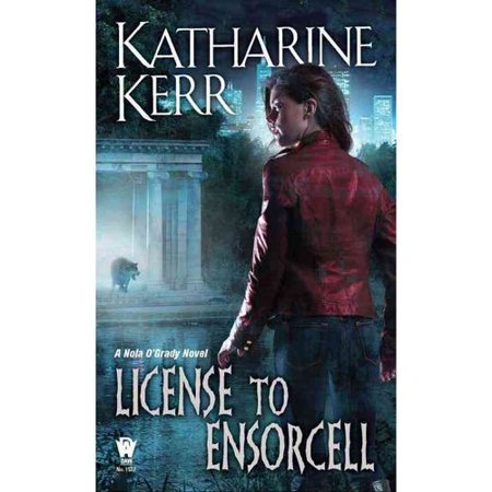 License to Ensorcell: A Nola O'grady Novel by