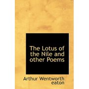 The Lotus of the Nile and Other Poems