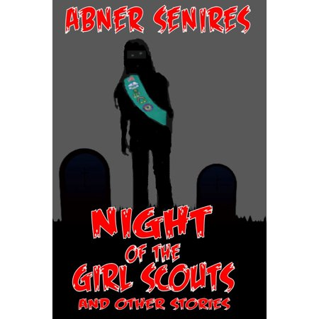 Night of the Girl Scouts And Other Stories - eBook (Halloween Games Girl Scouts)