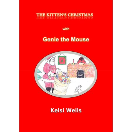 A Kitten's Christmas--with Genie the Mouse - eBook - Dream Genie