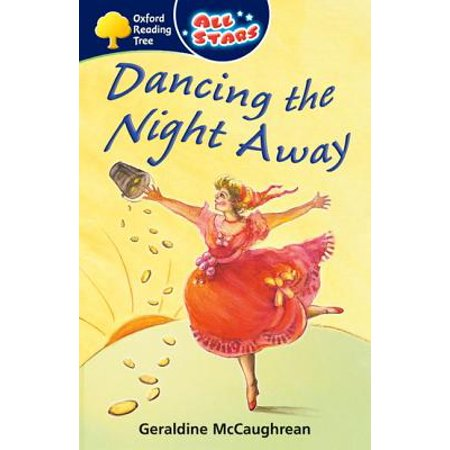 Oxford Reading Tree : All Stars: Pack 3a: Dancing the Night Away (Dancing With The Stars Halloween Night 2017)