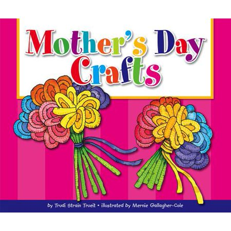 Mother's Day Crafts - Craft Ideas For Mother's Day