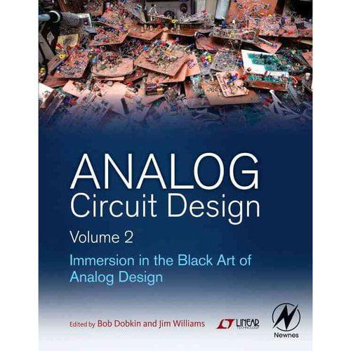 Analog Circuit Design: Immersion in the Black Art of Analog Design