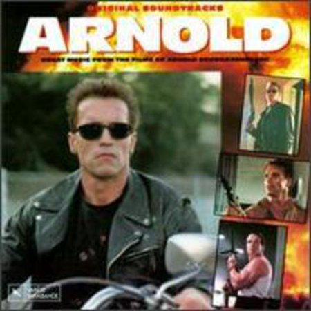 Various Artists   Arnold  Great Music From The Films Of Arnold Schwarzenegger