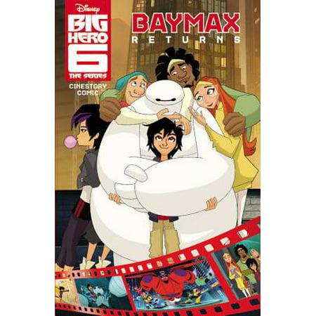 Big Hero 6 Comic (Disney Big Hero 6: The Series: Baymax Returns Cinestory)