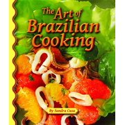 The Art of Brazilian Cooking