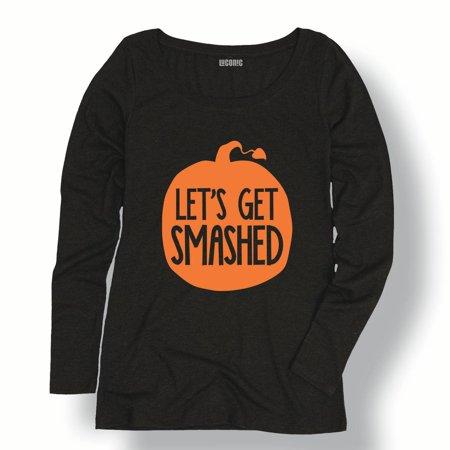 Lets Get Smashed Funny Pumpkin Adult Humor Halloween Costume-Ladies L/S Tee