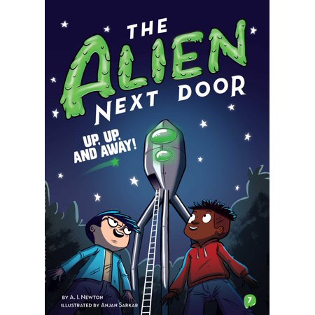 The Alien Next Door 7: Up, Up, and - Up And Away
