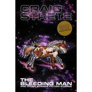 The Bleeding Man and Other Science Fiction Stories