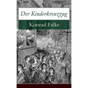 Der Kinderkreuzzug - eBook