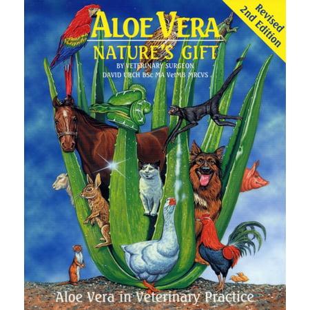 Aloe Vera, Nature's Gift : Aloe Vera in Veterinary Practice (Higher Nature Aloe)